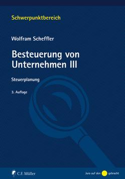 Besteuerung von Unternehmen III von Scheffler,  Wolfram