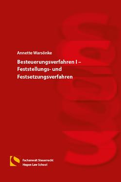 Besteuerungsverfahren I – Feststellungs- und Festsetzungsverfahren von Warsönke,  Annette