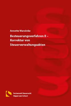 Besteuerungsverfahren II – Korrektur von Steuerverwaltungsakten von Warsönke,  Annette