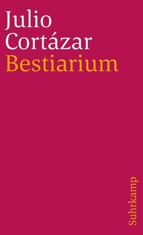 Bestiarium von Cortázar,  Julio, Wittkopf,  Rudolf