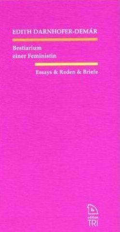 Bestiarium einer Feministin von Darnhofer-Demár,  Edith
