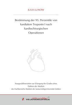 Bestimmung der 95. Perzentile von kardialem Troponin I nach kardiochirurgischen Operationen von Lunow,  Julia