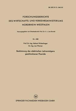 Bestimmung des elektrischen Leitvermögens geschmolzener Fluoride von Winterhager,  Helmut