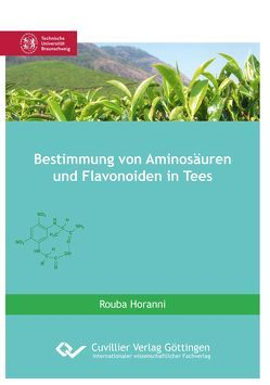 Bestimmung von Aminosäuren und Flavonoiden in Tees von Horanni,  Rouba