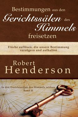Bestimmungen aus den Gerichtssälen des Himmels freisetzen von Henderson,  Robert