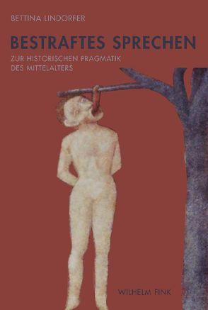 Bestraftes Sprechen von Lindorfer,  Bettina