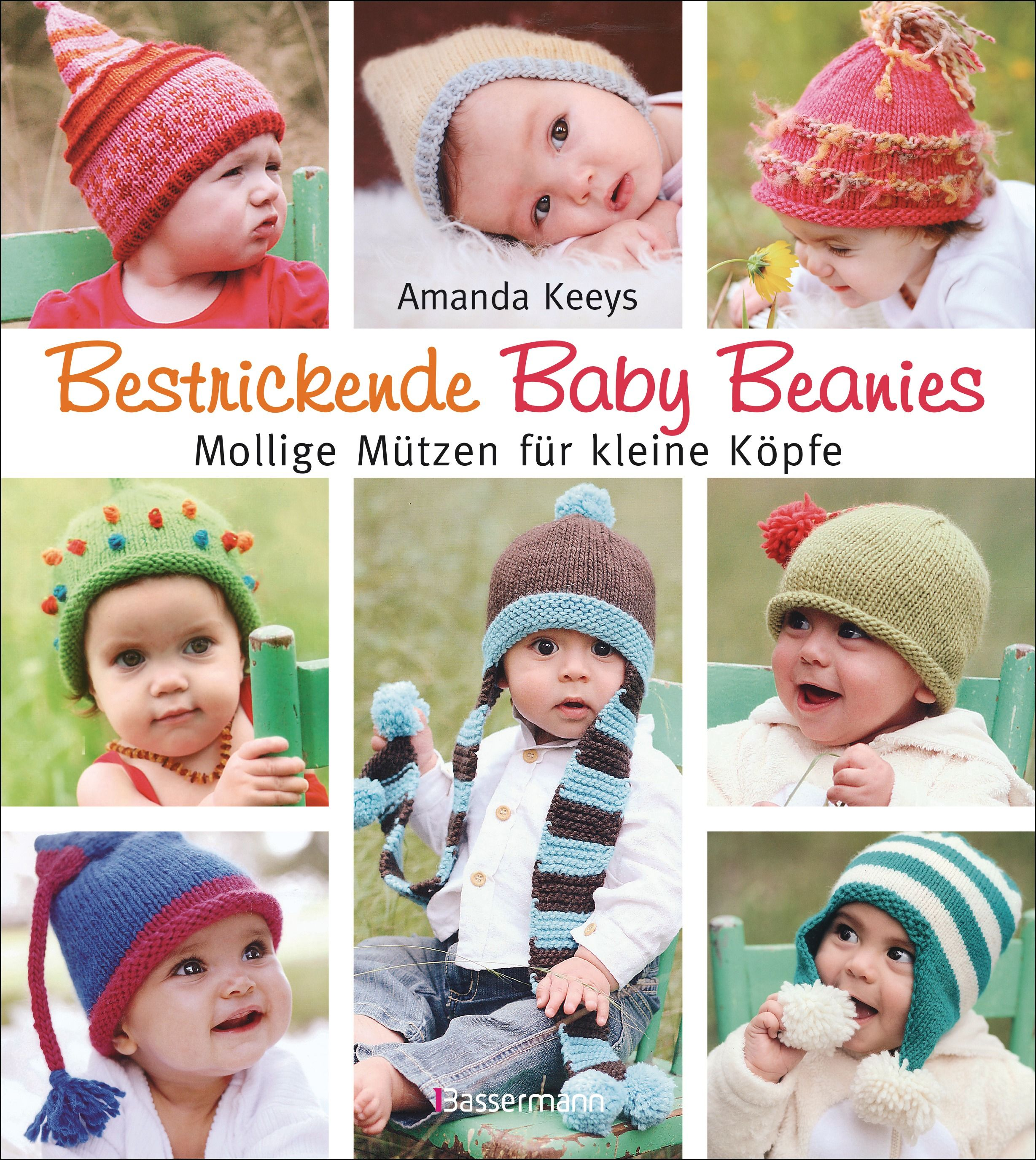 Bestrickende Baby Beanies. Mollige Mützen zum Stricken für kleine ...