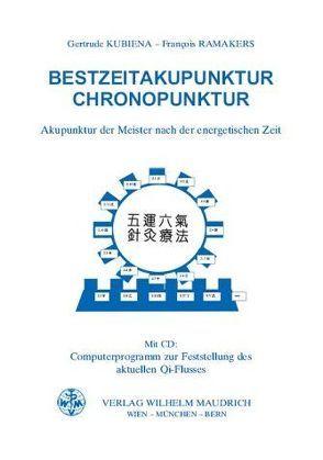 Bestzeitakupunktur – Chronopunktur von Kubiena,  Gertrude, Ramakers,  Francois