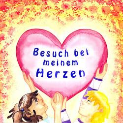 Besuch bei meinem Herzen von Mayr,  Veronika, Müllner,  Brigitta