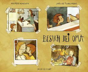 Besuch bei Oma von Hensgen,  Andrea, Tourlonias,  Joelle