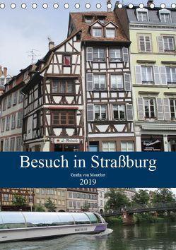 Besuch in Straßburg (Tischkalender 2019 DIN A5 hoch) von von Montfort,  Gräfin