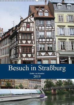 Besuch in Straßburg (Wandkalender 2019 DIN A2 hoch) von von Montfort,  Gräfin