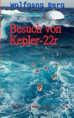 Besuch von Kepler-22r von Berg,  Wolfgang