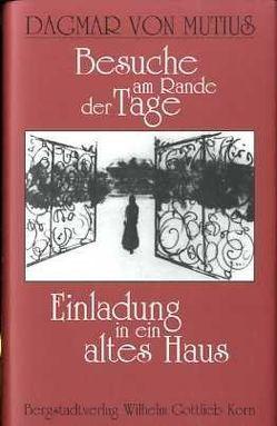 Besuche am Rande der Tage von Mutius,  Dagmar von, Neumann,  Gerhard, Zeller,  Eva