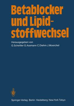 Betablocker und Lipidstoffwechsel von Assmann,  G, Diehm,  C., Morchel,  J., Schettler,  G.