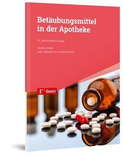 Betäubungsmittel in der Apotheke von Gebler,  Herbert, Schenk,  Anette