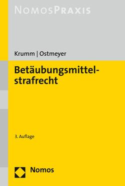 Betäubungsmittelstrafrecht von Krumm,  Carsten, Ostmeyer,  Marco