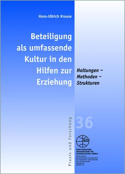 Beteiligung als umfassende Kultur in den Hilfen zur Erziehung von Krause,  Hans-Ullrich