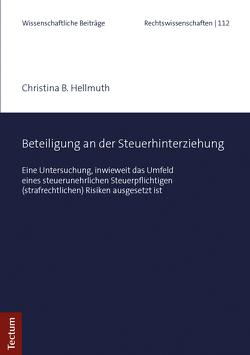 Beteiligung an der Steuerhinterziehung von Hellmuth,  Christina