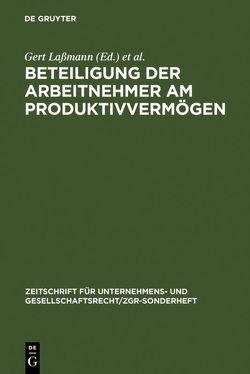 Beteiligung der Arbeitnehmer am Produktivvermögen von Lassmann,  Gert, Schwark,  Eberhard
