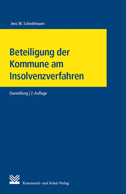 Beteiligung der Kommune am Insolvenzverfahren von Schmittmann,  Jens M