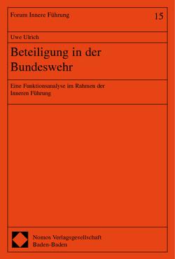 Beteiligung in der Bundeswehr von Ulrich,  Uwe