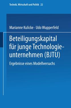 Beteiligungskapital für junge Technologieunternehmen von Kulicke,  Marianne, Wupperfeld,  Udo