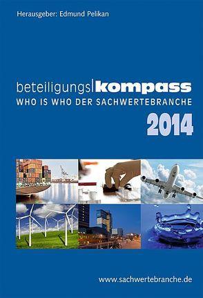 BeteiligungsKompass 2014 von Pelikan,  Edmund