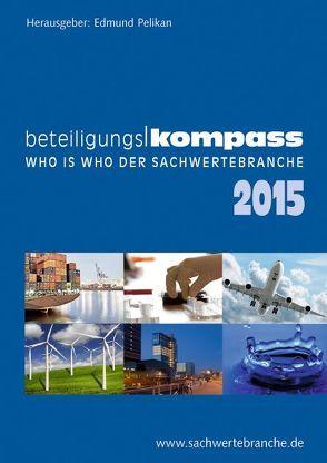 BeteiligungsKompass 2015 von Pelikan,  Edmund