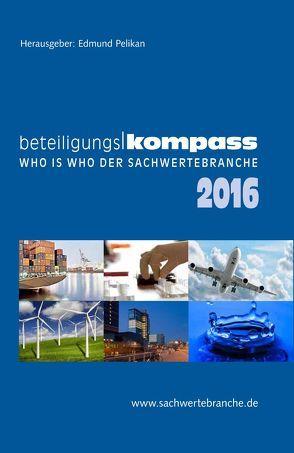 BeteiligungsKompass 2016 von Pelikan,  Edmund