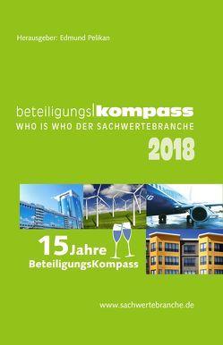 BeteiligungsKompass 2018 von Pelikan,  Edmund