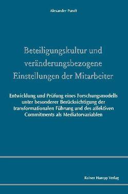 Beteiligungskultur und veränderungsbezogene Einstellungen der Mitarbeiter von Pundt,  Alexander