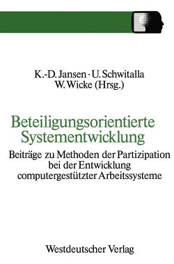 Beteiligungsorientierte Systementwicklung von Klaus-Dieter,  Jansen