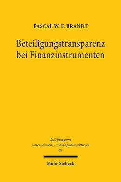 Beteiligungstransparenz bei Finanzinstrumenten von Brandt,  Pascal W.F.