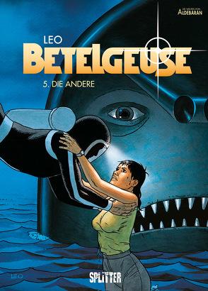 Betelgeuse. Band 5 von Léo