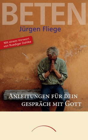 Beten von Fliege,  Jürgen