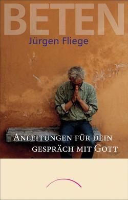 Beten von Fliege,  Jürgen, Kleinod,  Ina