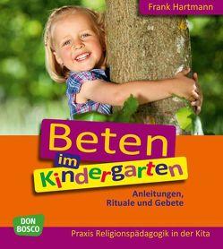 Beten im Kindergarten von Hartmann,  Frank