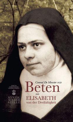 Beten mit Elisabeth von der Dreifaltigkeit von De Meester,  Conrad