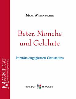 Beter, Mönche und Gelehrte von Witzenbacher,  Marc