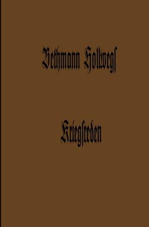 Bethmann Hollwegs Kriegsreden von Von Bethmann Hollweg,  Theobald