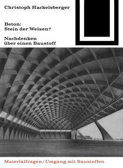 Beton: Stein der Weisen? von Hackelsberger,  Christoph