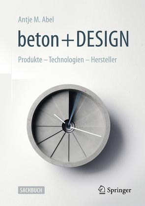 Beton und Design von Abel,  Antje Maria