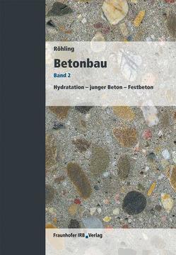 Betonbau. Band 2. von Röhling,  Stefan