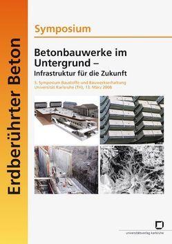 Betonbauwerke im Untergrund – Infrastruktur für die Zukunft von Becker,  Alfred, Müller,  Harald S.