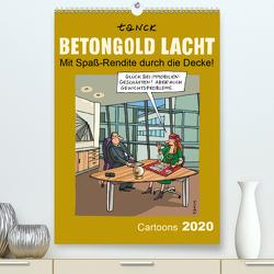 Betongold lacht – Cartoons (Premium, hochwertiger DIN A2 Wandkalender 2020, Kunstdruck in Hochglanz) von Tanck,  Birgit