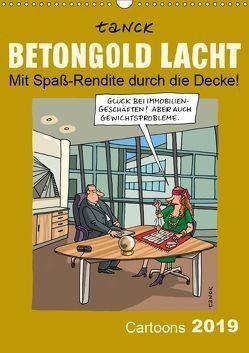 Betongold lacht – Cartoons (Wandkalender 2019 DIN A3 hoch)
