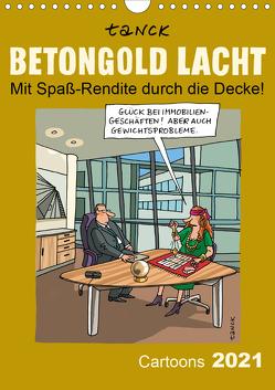 Betongold lacht – Cartoons (Wandkalender 2021 DIN A4 hoch) von Tanck,  Birgit