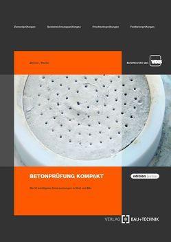 Betonprüfung kompakt von Reuter,  Hans-Heinrich, Zimmer,  Uwe Peter