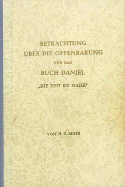 Betrachtung über die Offenbarung von Moss,  H.G.
